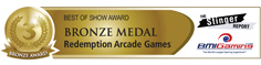 BMI Gaming - Best Of Show - Bronze Medal - Redemption Arcade Games - IAAPA 2011