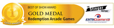 BMI Gaming - Best Of Show - Gold Medal - Redemption Arcade Games - IAAPA 2011