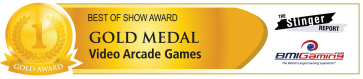 Best Of Show Awards - Gold Medal - Video Arcade Games | BOSA Amusements Awards - Presented by BMIGaming.com / The Stinger Report