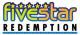FiveStar / Five Star / 5 Star Redemption