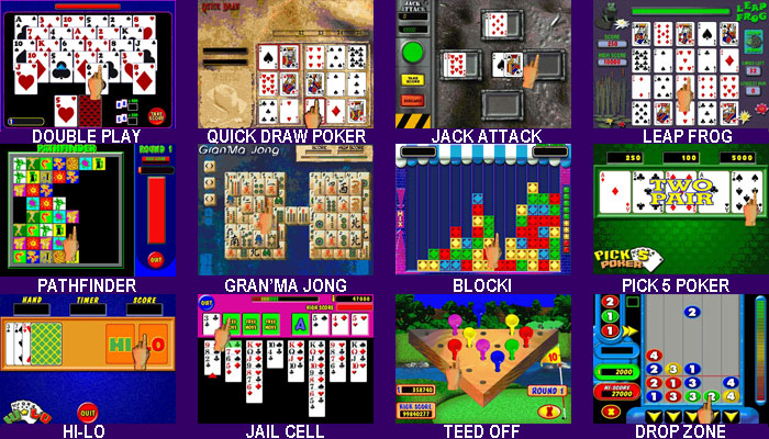 Double Play, Quick Draw Poker, Jack Attack, Leap Frog, Pathfinder, Granma Jong, Blocki, Pick 5 Poker, Hi-Lo, Jail Cell, Teed Off, Drop Zone Video Games For NEXUS Countertop and Upright Touchscreens